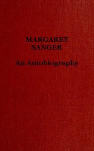 Margaret Sanger: an autobiography.