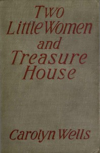 Cover of Two Little Women and Treasure House