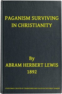Cover of Paganism Surviving in Christianity