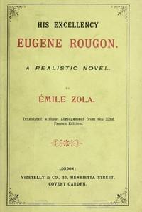 Cover of His Excellency [Son Exc. Eugène Rougon]