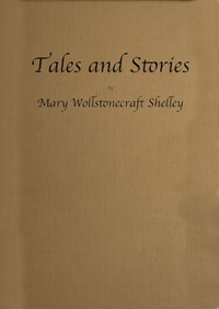 Cover of Tales and StoriesNow First Collected