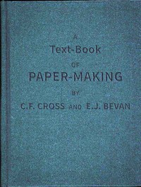 A Text-book of Paper-making