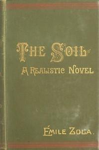 Cover of The Soil (La terre): A Realistic Novel