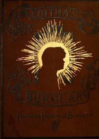 Cover of Editha's Burglar: A Story for Children
