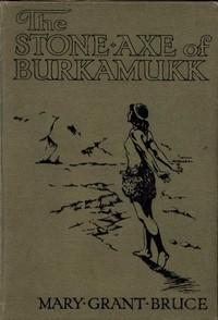 The Stone Axe of Burkamukk
