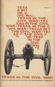 Texas in the Civil War: A Résumé History