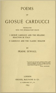 Cover of Poems of Giosuè Carducci, Translated with two introductory essays: I. Giosuè Carducci and the Hellenic reaction in Italy. II. Carducci and the classic realism