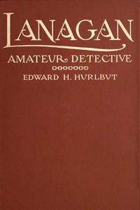 Cover of Lanagan, Amateur Detective