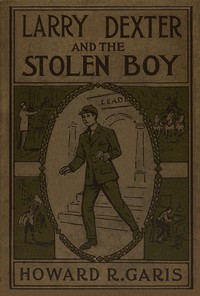 Larry Dexter and the Stolen Boy; or, A Young Reporter on the Lakes