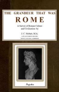 Cover of The Grandeur That Was Rome: a survey of Roman culture and civilisation