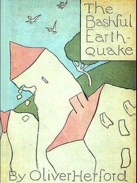 The Bashful Earthquake, & Other Fables and Verses