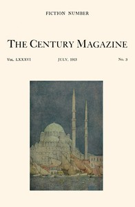 Cover of The Century Illustrated Monthly Magazine, July, 1913Vol. LXXXVI. New Series: Vol. LXIV. May to October, 1913