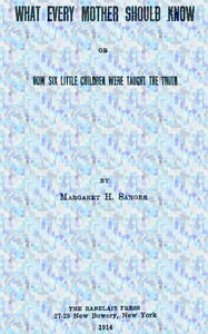 Cover of What Every Mother Should Know; or, How Six Little Children Were Taught The Truth