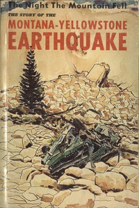 Cover of The Night the Mountain Fell: The Story of the Montana-Yellowstone Earthquake