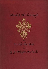 Cover of Market Harborough, and Inside the Bar