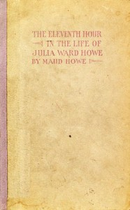 Cover of The eleventh hour in the life of Julia Ward Howe