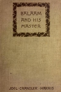 Balaam and His Master, and Other Sketches and Stories