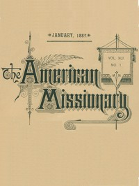 Cover of The American Missionary — Volume 41, No. 1, January, 1887
