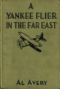 Cover of A Yankee Flier in the Far East