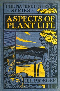 Cover of Aspects of plant life; with special reference to the British flora