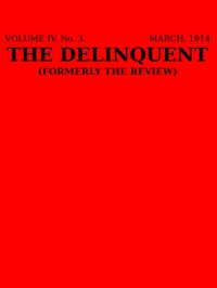 Cover of The Delinquent (Vol. IV, No. 3, March 1914)