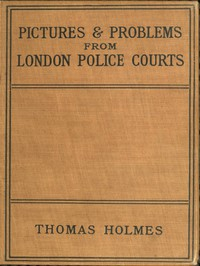 Cover of Pictures and Problems from London Police Courts