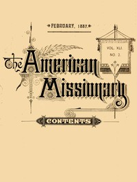 Cover of The American Missionary — Volume 41, No. 2, February, 1887