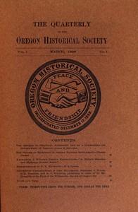 The Quarterly of the Oregon Historical Society (Vol. I, No. 1)