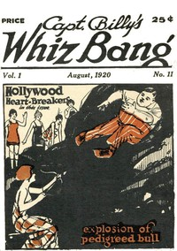 Cover of Captain Billy's Whiz Bang, Vol 1, No. 11, August, 1920 America's Magazine of Wit, Humor and Filosophy