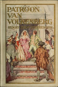 Patroon van VolkenbergA tale of old Manhattan in the year sixteen hundred & ninety-nine