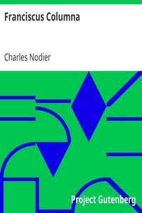 Cover of Franciscus ColumnaThe Last Novella of Charles Nodier