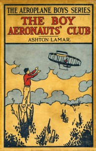 Cover of The Boy Aeronauts' Club; or, Flying for Fun