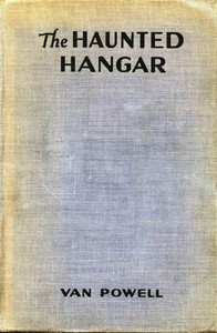 The Haunted HangarSky Scouts/Air Mystery series #3