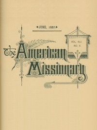 Cover of The American Missionary — Volume 41, No. 6, June, 1887