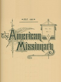 The American Missionary — Volume 41, No. 7, July, 1887