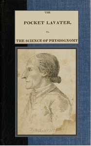 Cover of The Pocket Lavater; or, The Science of Physiognomy To which is added an inquiry into the analogy existing between brute and human physiognomy