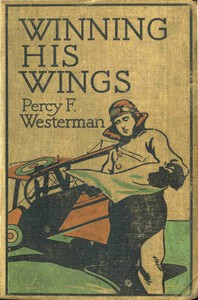 Cover of Winning His Wings: A Story of the R.A.F.