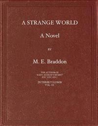 Cover of A Strange World: A Novel. Volume 3 (of 3)