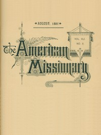 Cover of The American Missionary — Volume 41, No. 8, August, 1887