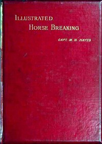 Cover of Illustrated Horse Breaking