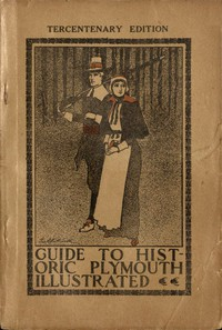 Cover of Guide to Historic Plymouth: Localities and Objects of Interest