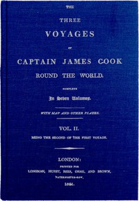 Cover of The Three Voyages of Captain Cook Round the World. Vol. II. Being the Second of the First Voyage