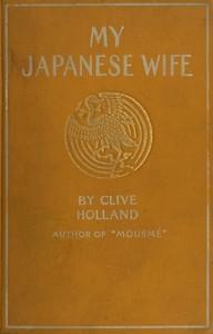 My Japanese Wife: A Japanese Idyl