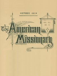 Cover of The American Missionary — Volume 41, No. 10, October, 1887
