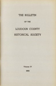 Cover of The Bulletin of the Loudoun County Historical Society, Volume IV, 1965