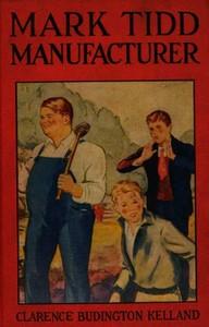 Cover of Mark Tidd, Manufacturer