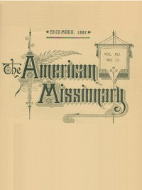 Cover of The American Missionary — Volume 41, No. 12, December, 1887