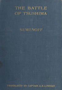 Cover of The Battle of Tsu-shimabetween the Japanese and Russian fleets, fought on 27th May 1905