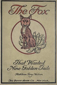 Cover of The Fox That Wanted Nine Golden Tails