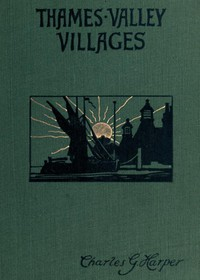 Cover of Thames Valley Villages, Volume 2 (of 2)